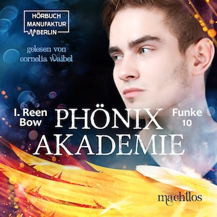 Machtlos - Phönixakademie, Band 10 (ungekürzt)