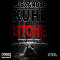 Stone - Gerechtigkeit gibt es nur in der Hölle (ungekürzt)
