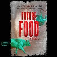 Future Food Inc. (ungekürzt)