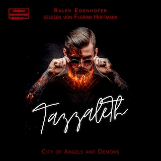 Tazzaleth - City of Angels and Demons, Band 1 (ungekürzt)