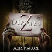 Z Diaries, Staffel 1, Teil 2 (ungekürzt)
