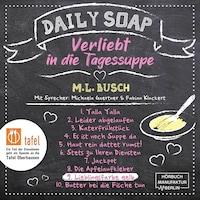 Lieblingsfarbe gelb - Daily Soap - Verliebt in die Tagessuppe - Dienstag, Band 9 (ungekürzt)