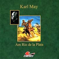 Karl May, Am Rio de la Plata