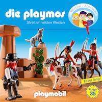 Die Playmos - Das Original Playmobil Hörspiel, Folge 35: Streit im Wilden Westen