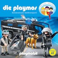Die Playmos - Das Original Playmobil Hörspiel, Folge 41: Sondereinsatz Geldtransport!