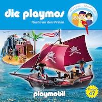 Die Playmos - Das Original Playmobil Hörspiel, Folge 47: Flucht vor den Piraten