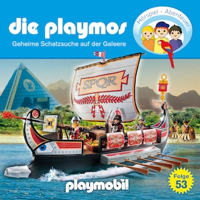 Die Playmos - Das Original Playmobil Hörspiel, Folge 53: Geheime Schatzsuche auf der Galeere