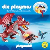 Die Playmos - Das Original Playmobil Hörspiel, Folge 58: Wettkampf der Drachenreiter