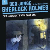 Der junge Sherlock Holmes, Folge 1: Der Maskierte vom East End