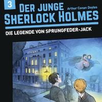Der junge Sherlock Holmes, Folge 3: Die Legende von Sprungfeder-Jack