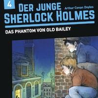 Der junge Sherlock Holmes, Folge 4: Das Phantom von Old Bailey