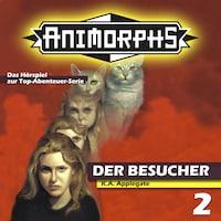 Animorphs, Folge 2: Der Besucher