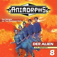 Animorphs, Folge 8: Der Alien