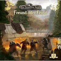 Das schwarze Auge, Folge 2: Freund oder Feind