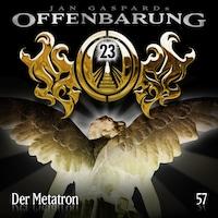 Offenbarung 23, Folge 57: Der Metatron