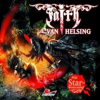 Faith - The Van Helsing Chronicles, Folge 15: Hügel der Blutengel, Pt. 1