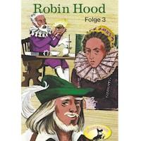 Robin Hood - Folge 3