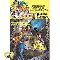 Tommy und seine Freunde, Folge 8: Das Geheimnis der unterirdischen Höhle
