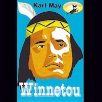 Karl May, Winnetou (gekürzte Fassung)