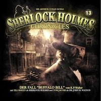 "Sherlock Holmes Chronicles, Folge 13: Der Fall ""Buffalo Bill"""