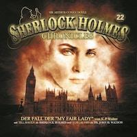 """Sherlock Holmes Chronicles, Folge 22: Der Fall der """"My Fair Lady"""""""