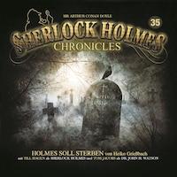 Sherlock Holmes Chronicles, Folge 35: Holmes soll sterben