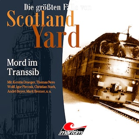 Die größten Fälle von Scotland Yard, Folge 38: Mord im Transsib