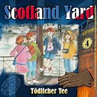 Scotland Yard, Folge 4: Tödlicher Tee