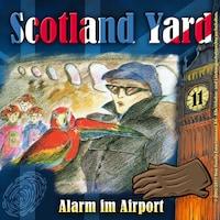 Scotland Yard, Folge 11: Alarm im Airport