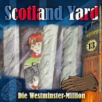 Scotland Yard, Folge 13: Die Westminster-Million