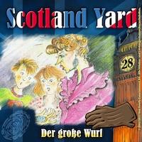 Scotland Yard, Folge 28: Der große Wurf