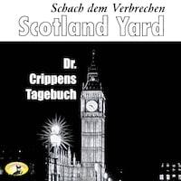 Scotland Yard, Schach dem Verbrechen, Folge 5: Dr. Crippens Tagebuch