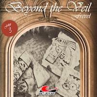 Beyond the Veil, Folge 3: Frevel