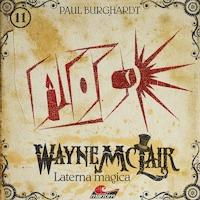 Wayne McLair, Folge 11: Laterna magica