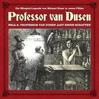 Professor van Dusen, Die neuen Fälle, Fall 4: Professor van Dusen jagt einen Schatten