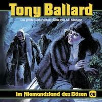 Tony Ballard, Folge 8: Im Niemandsland des Bösen