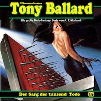 Tony Ballard, Folge 15: Der Sarg der tausend Tode