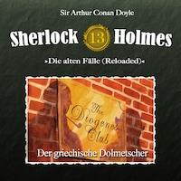 Sherlock Holmes, Die alten Fälle (Reloaded), Fall 13: Der griechische Dolmetscher
