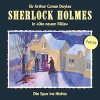 Sherlock Holmes, Die neuen Fälle, Fall 20: Die Spur ins Nichts
