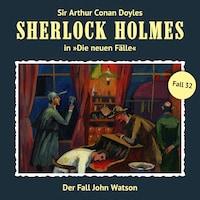 Sherlock Holmes, Die neuen Fälle, Fall 32: Der Fall John Watson