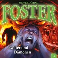 Foster, Folge 14: Götter und Dämonen