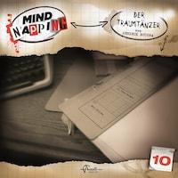 MindNapping, Folge 10: Der Traumtänzer