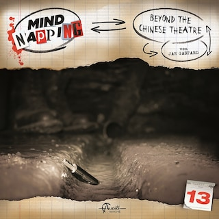 MindNapping, Folge 13: Beyond the Chinese Theatre