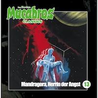 Macabros - Classics, Folge 13: Mandragora, Herrin der Angst