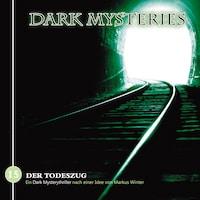 Dark Mysteries, Folge 15: Der Todeszug