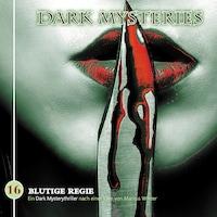 Dark Mysteries, Folge 16: Blutige Regie