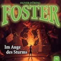 Foster, Folge 15: Im Auge des Sturms