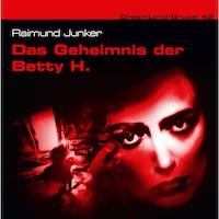 Dreamland Grusel, Folge 42: Das Geheimnis der Betty H.