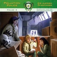 Pollution Police, Folge 4: Karolina und die Drogengangster