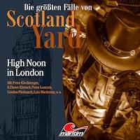Die größten Fälle von Scotland Yard, Folge 41: High Noon in London